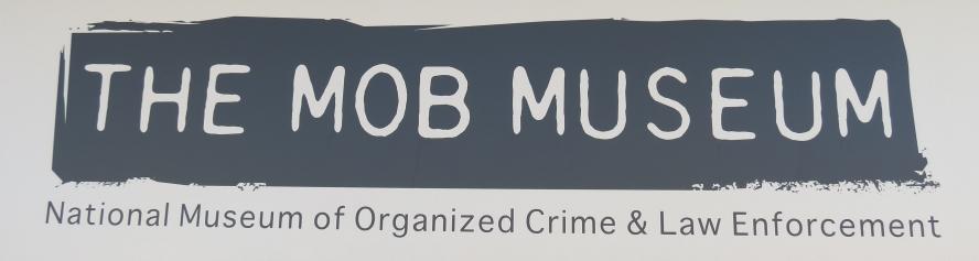 Mob_Museum_Las_Vegas_Name